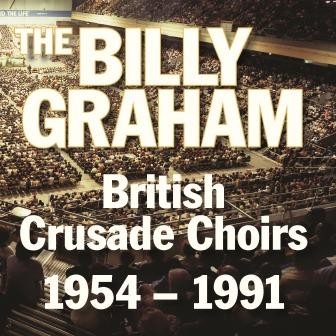 Billy Graham British Crusade Choirs